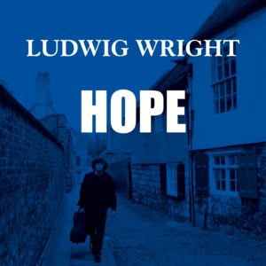 Ludwig Wright - HOPE